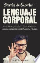 Secretos De Expertos Lenguaje Corporal