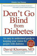 Diabetic Eye Disease   Don t Go Blind from Diabetes