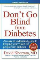 Diabetic Eye Disease   Don t Go Blind from Diabetes Book