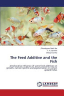 The Feed Additive and the Fish
