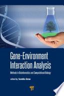 Gene Environment Interaction Analysis