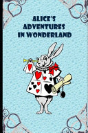 Alice's Adventures in Wonderland (Annotated) Fiction, Fantasy, Epic Illustrated Book ebook