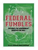 Federal Fumbles