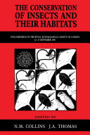 The Conservation of Insects and Their Habitats