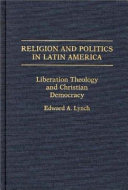 Religion and Politics in Latin America