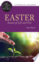 Easter  Season of Life and Fire