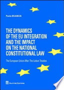 The Dynamics of the EU Integration and the Impact on the National Constitutional Law