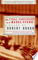 The Final Confession of Mabel Stark