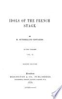 Madeline Guimard. Madame Dugazon. M'lle. Clairon. M'lle. Contat. M'lle. Raucourt. M'lle. de Saint-Huberty. Rachel. Sarah Bernhardt