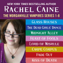 The Morganville Vampires: Books 1-8