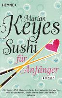 Sushi für Anfänger: Roman