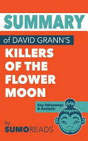 Summary of David Grann's Killers of the Flower Moon