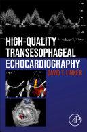 High Quality Transoesophageal Echocardiography Book