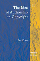 The Idea of Authorship in Copyright