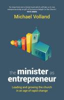 The Minister as Entrepreneur