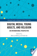 Digital Media  Young Adults and Religion