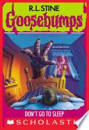 Don't Go to Sleep (Goosebumps #54)