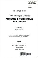 Antique Trader Antiques and Collectibles Price Guide
