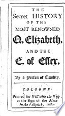 The secret History of the most renowned Q. Elizabeth