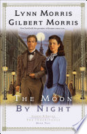 The Moon by Night  Cheney and Shiloh  The Inheritance Book  2