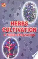 Herbs Cultivation   Their Utilization
