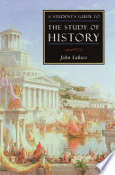 A Student S Guide To The Study Of History