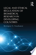 Legal and Ethical Regulation of Biomedical Research in Developing Countries