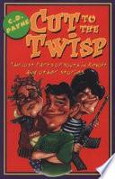 Cut to the Twisp