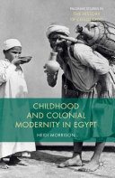 Childhood and Colonial Modernity in Egypt [Pdf/ePub] eBook