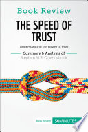 Book Review The Speed Of Trust By Stephen M R Covey