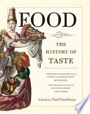 """Food: The History of Taste"" by Paul Freedman, Professor Paul Freedman"