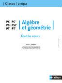 Tout le cours - Algèbre et géométrie - PC PSI PT