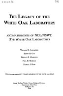 The Legacy of the White Oak Laboratory