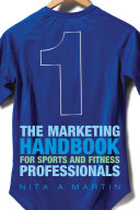 The Marketing Handbook for Sports and Fitness Professionals