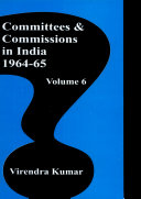 Committees And Commissions In India Vol. 6 : 1964-65