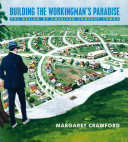 Pdf Building the Workingman's Paradise