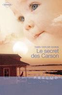 Le secret des Carson (Harlequin Prélud')