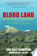 Blood Land a Karmic Journey