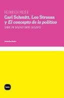 """Carl Schmitt, Leo Strauss y """"El concepto de lo político"""""""