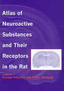 Atlas of Neuroactive Substances and Their Receptors in the Rat