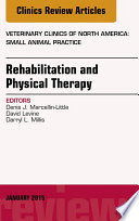 Rehabilitation And Physical Therapy An Issue Of Veterinary Clinics Of North America Small Animal Practice