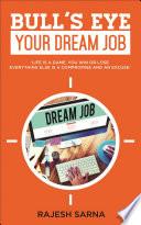 Bull s Eye Your Dream Job Book