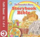 The Berenstain Bears Storybook Bible  volume 1