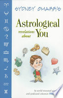Sydney Omarr's Astrological Revelations about You