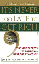 It s Never Too Late to Get Rich Book