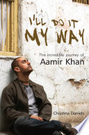 """I'll Do It My Way: The Incredible Journey Of Aamir Khan"" by C Danielsrole, Om Books International"