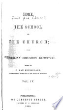 Home The School And The Church Or The Presbyterian Education Repository Book PDF