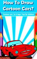 How to draw cartoon cars  Book PDF