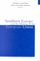 Southern Europe and the Making of the European Union  1945 1980s