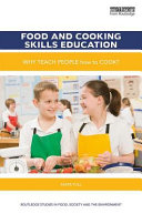 link to Food and cooking skills education : why teach people how to cook? in the TCC library catalog
